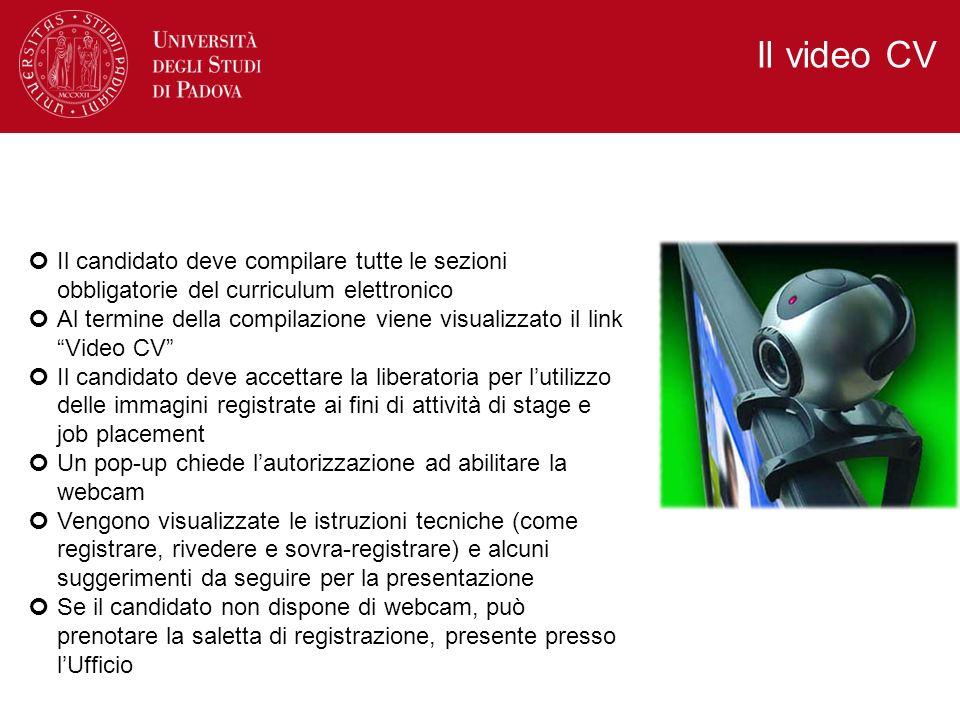 Il candidato deve compilare tutte le sezioni obbligatorie del curriculum elettronico Al termine della compilazione viene visualizzato il link Video CV