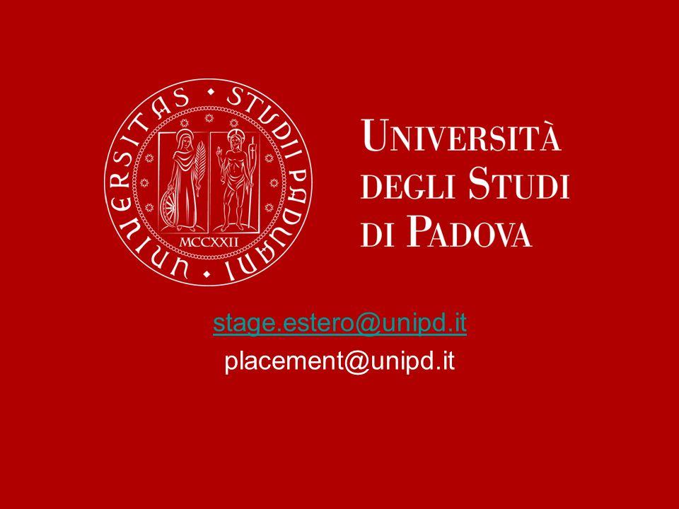 stage.estero@unipd.it placement@unipd.it