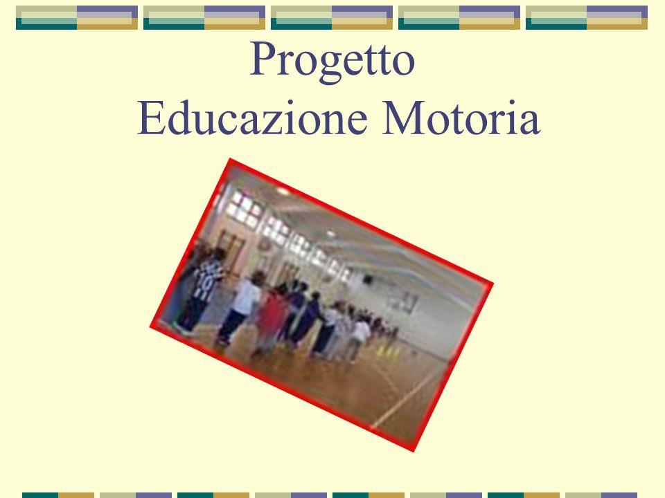 Progetto Educazione Motoria