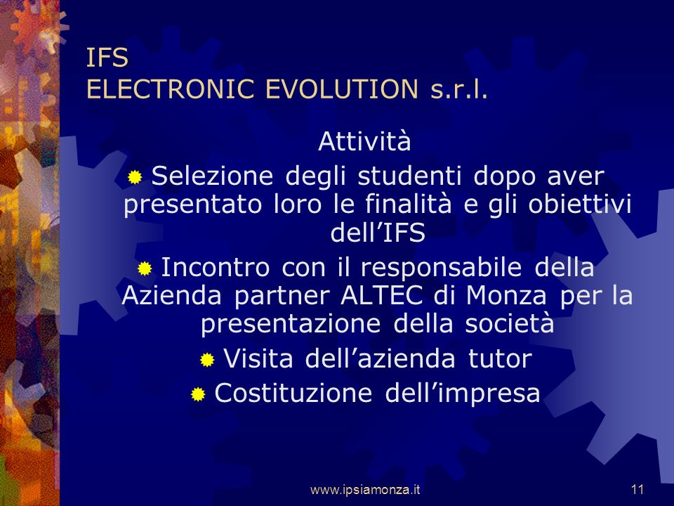 www.ipsiamonza.it10 IFS ELECTRONIC EVOLUTION s.r.l.