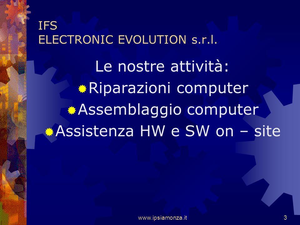 www.ipsiamonza.it3 IFS ELECTRONIC EVOLUTION s.r.l.