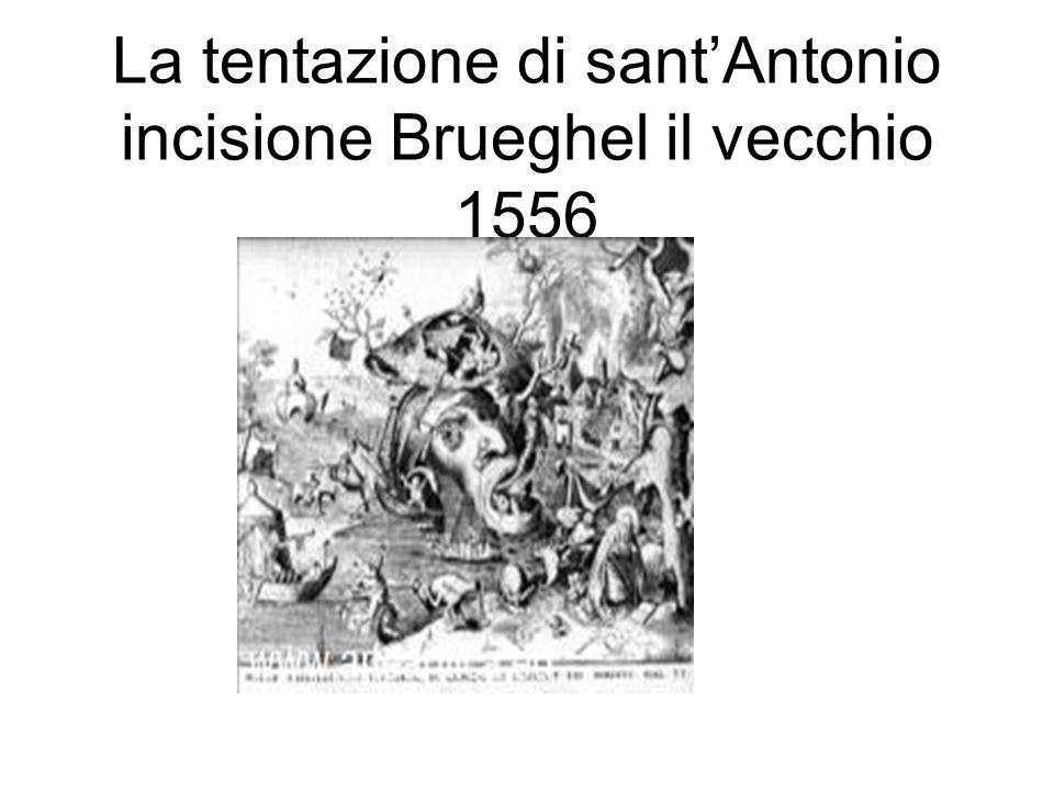 La tentazione di santAntonio incisione Brueghel il vecchio 1556