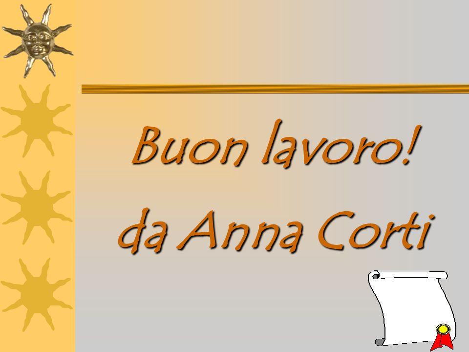 Buon lavoro! da Anna Corti