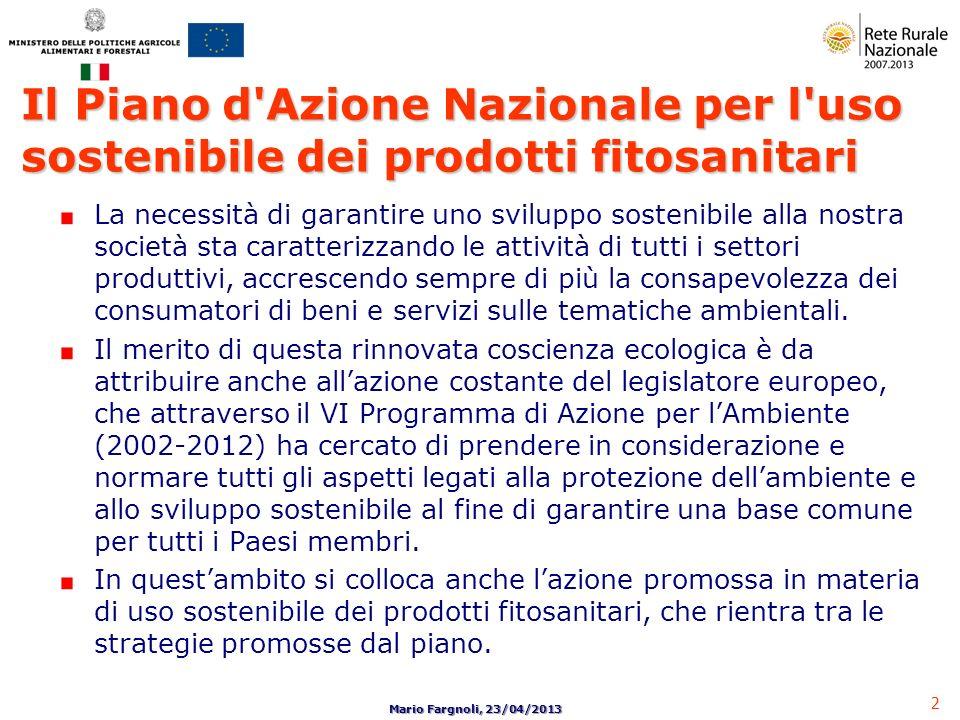 2 Mario Fargnoli, 23/04/2013 La necessità di garantire uno sviluppo sostenibile alla nostra società sta caratterizzando le attività di tutti i settori