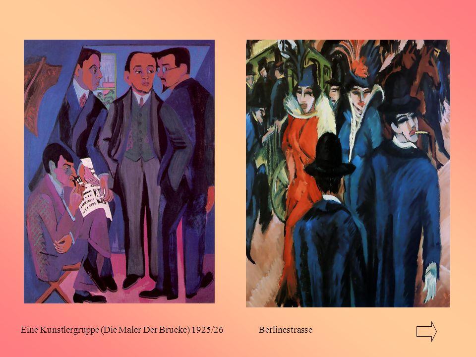 Eine Kunstlergruppe (Die Maler Der Brucke) 1925/26Berlinestrasse