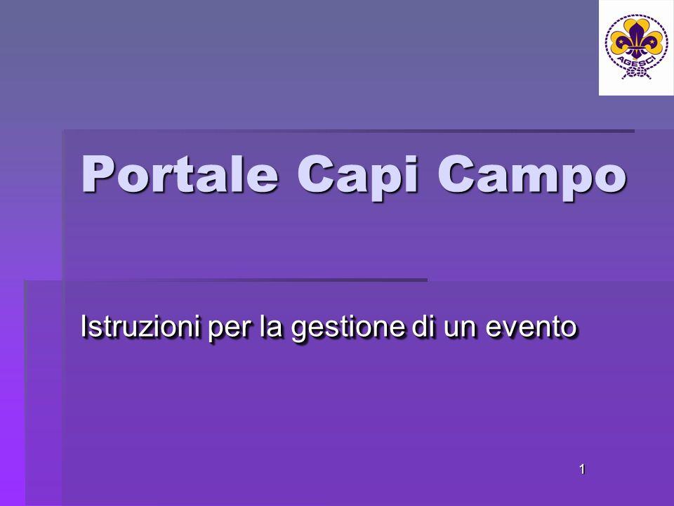Portale Capi Campo Istruzioni per la gestione di un evento 1