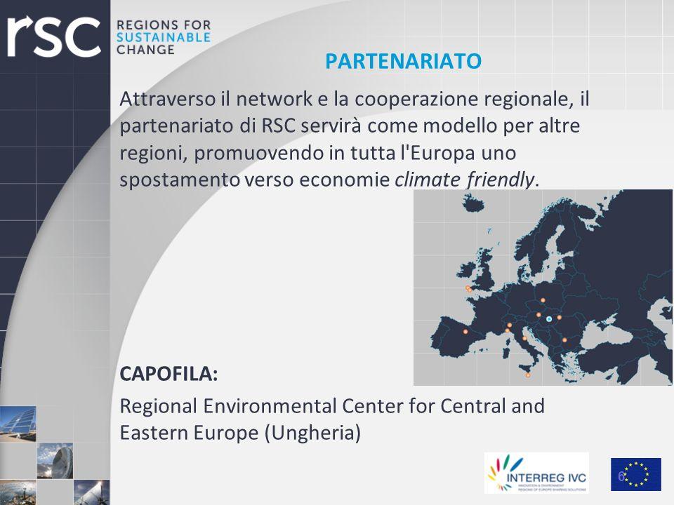 PARTENARIATO Attraverso il network e la cooperazione regionale, il partenariato di RSC servirà come modello per altre regioni, promuovendo in tutta l'