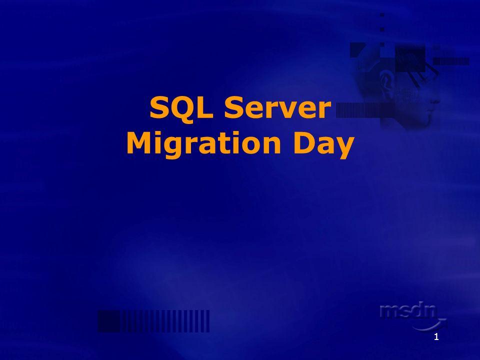1 SQL Server Migration Day