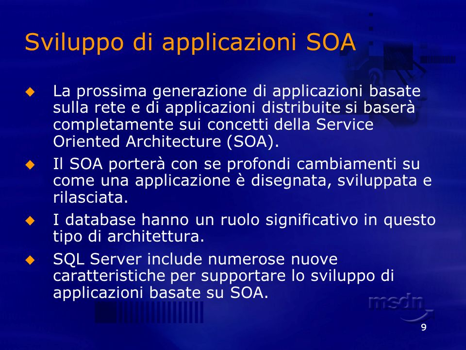 9 Sviluppo di applicazioni SOA La prossima generazione di applicazioni basate sulla rete e di applicazioni distribuite si baserà completamente sui con