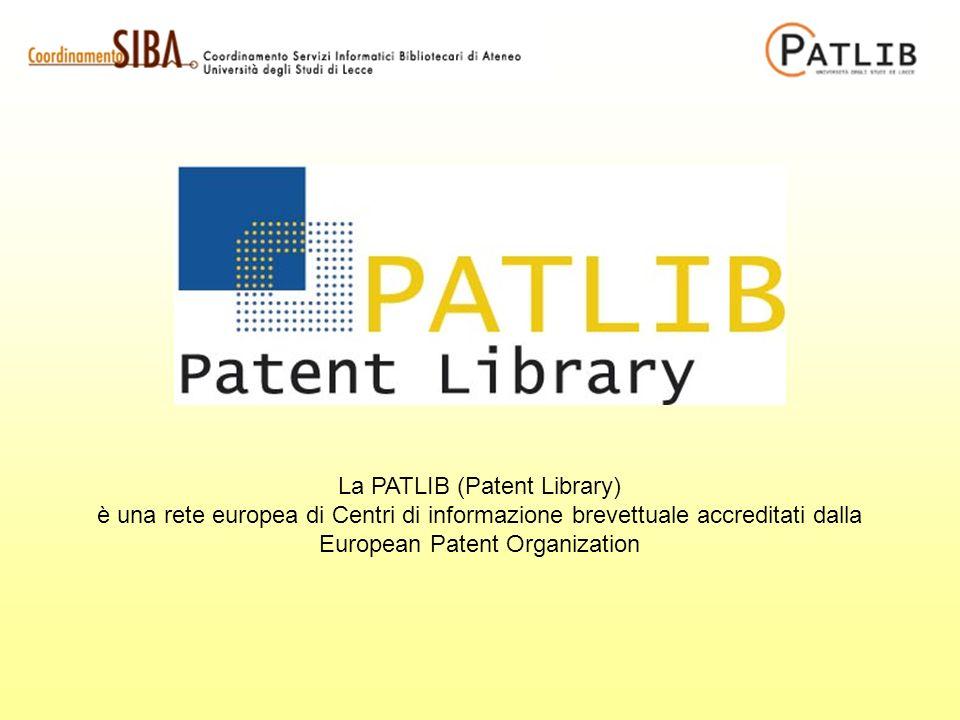 La PATLIB (Patent Library) è una rete europea di Centri di informazione brevettuale accreditati dalla European Patent Organization