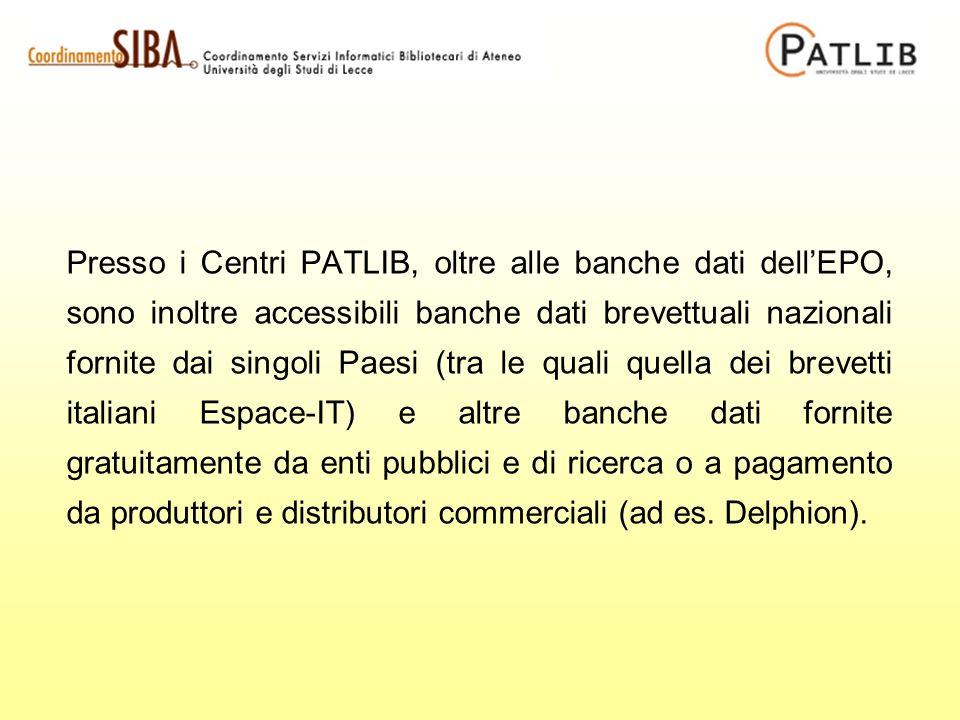 Presso i Centri PATLIB, oltre alle banche dati dellEPO, sono inoltre accessibili banche dati brevettuali nazionali fornite dai singoli Paesi (tra le q