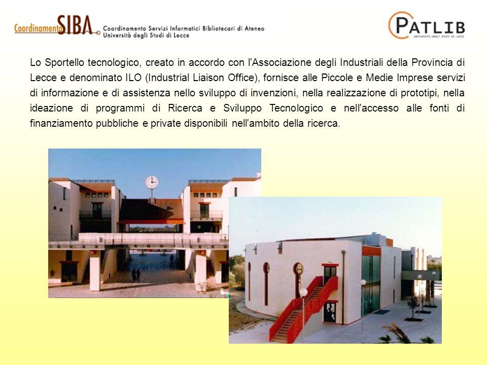 Lo Sportello tecnologico, creato in accordo con l'Associazione degli Industriali della Provincia di Lecce e denominato ILO (Industrial Liaison Office)