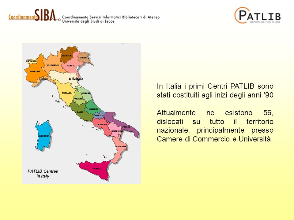 In Italia i primi Centri PATLIB sono stati costituiti agli inizi degli anni 90 Attualmente ne esistono 56, dislocati su tutto il territorio nazionale, principalmente presso Camere di Commercio e Università PATLIB Centres in Italy