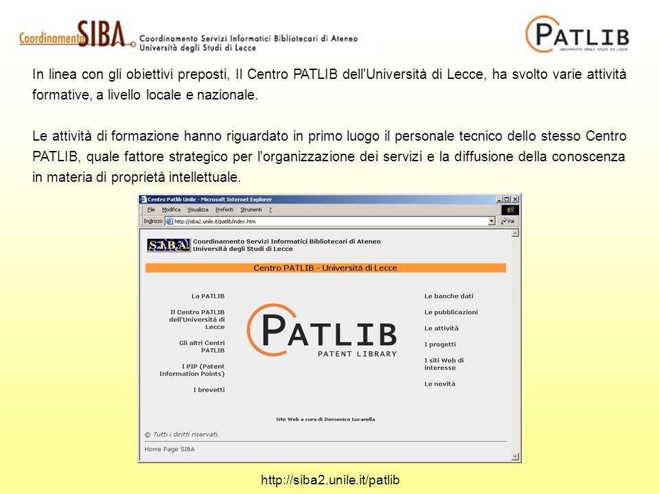 In linea con gli obiettivi preposti, Il Centro PATLIB dell'Università di Lecce, ha svolto varie attività formative, a livello locale e nazionale. Le a