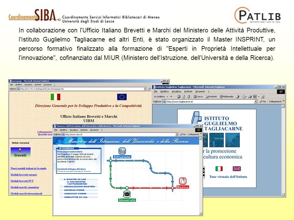 In collaborazione con l'Ufficio Italiano Brevetti e Marchi del Ministero delle Attività Produttive, l'Istituto Guglielmo Tagliacarne ed altri Enti, è