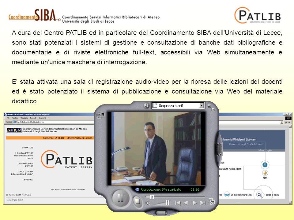 A cura del Centro PATLIB ed in particolare del Coordinamento SIBA dell Università di Lecce, sono stati potenziati i sistemi di gestione e consultazione di banche dati bibliografiche e documentarie e di riviste elettroniche full-text, accessibili via Web simultaneamente e mediante un unica maschera di interrogazione.
