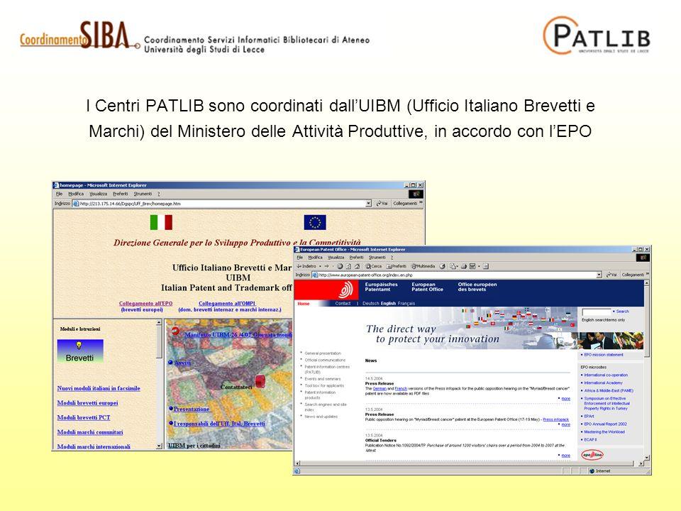 I Centri PATLIB sono coordinati dallUIBM (Ufficio Italiano Brevetti e Marchi) del Ministero delle Attività Produttive, in accordo con lEPO