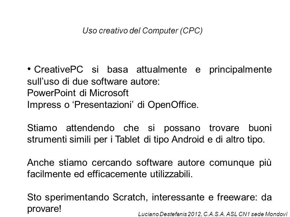 CreativePC si basa attualmente e principalmente sulluso di due software autore: PowerPoint di Microsoft Impress o Presentazioni di OpenOffice.