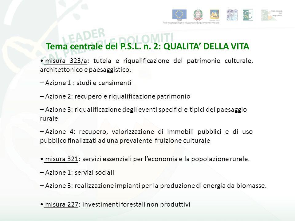 misura 323/a: tutela e riqualificazione del patrimonio culturale, architettonico e paesaggistico.