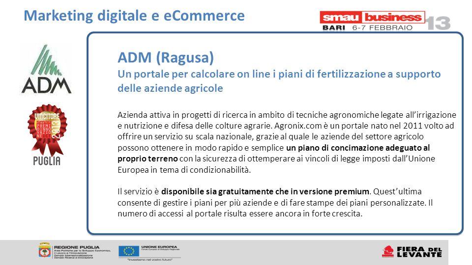 ADM (Ragusa) Un portale per calcolare on line i piani di fertilizzazione a supporto delle aziende agricole Azienda attiva in progetti di ricerca in ambito di tecniche agronomiche legate allirrigazione e nutrizione e difesa delle colture agrarie.