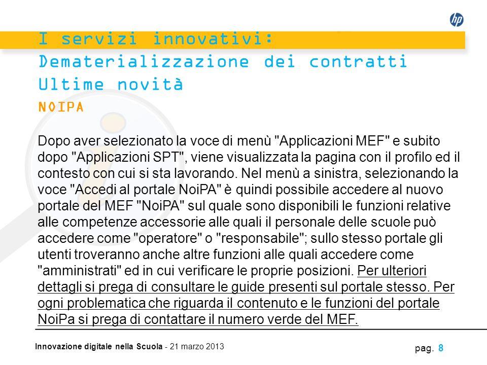 Innovazione digitale nella Scuola - 21 marzo 2013 NOIPA Dopo aver selezionato la voce di menù