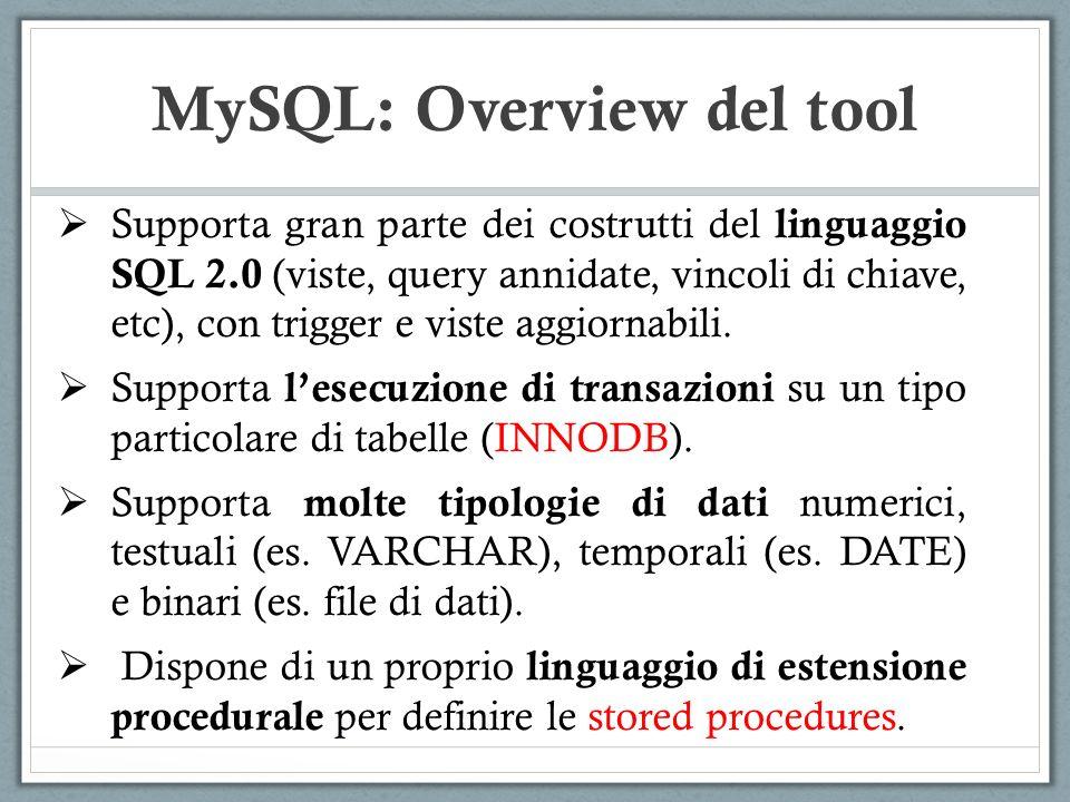 Supporta gran parte dei costrutti del linguaggio SQL 2.0 (viste, query annidate, vincoli di chiave, etc), con trigger e viste aggiornabili.