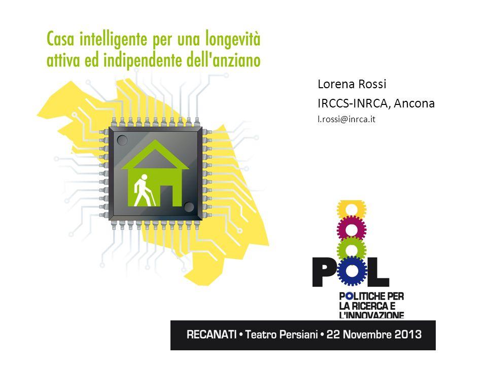 Lorena Rossi IRCCS-INRCA, Ancona l.rossi@inrca.it