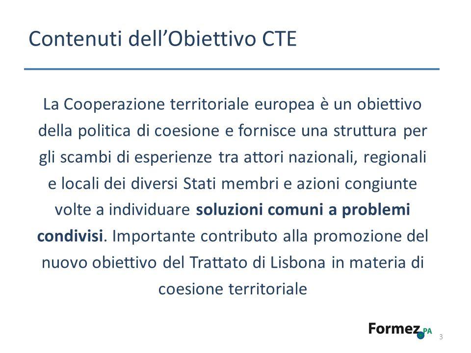 Contenuti dellObiettivo CTE 3 La Cooperazione territoriale europea è un obiettivo della politica di coesione e fornisce una struttura per gli scambi di esperienze tra attori nazionali, regionali e locali dei diversi Stati membri e azioni congiunte volte a individuare soluzioni comuni a problemi condivisi.
