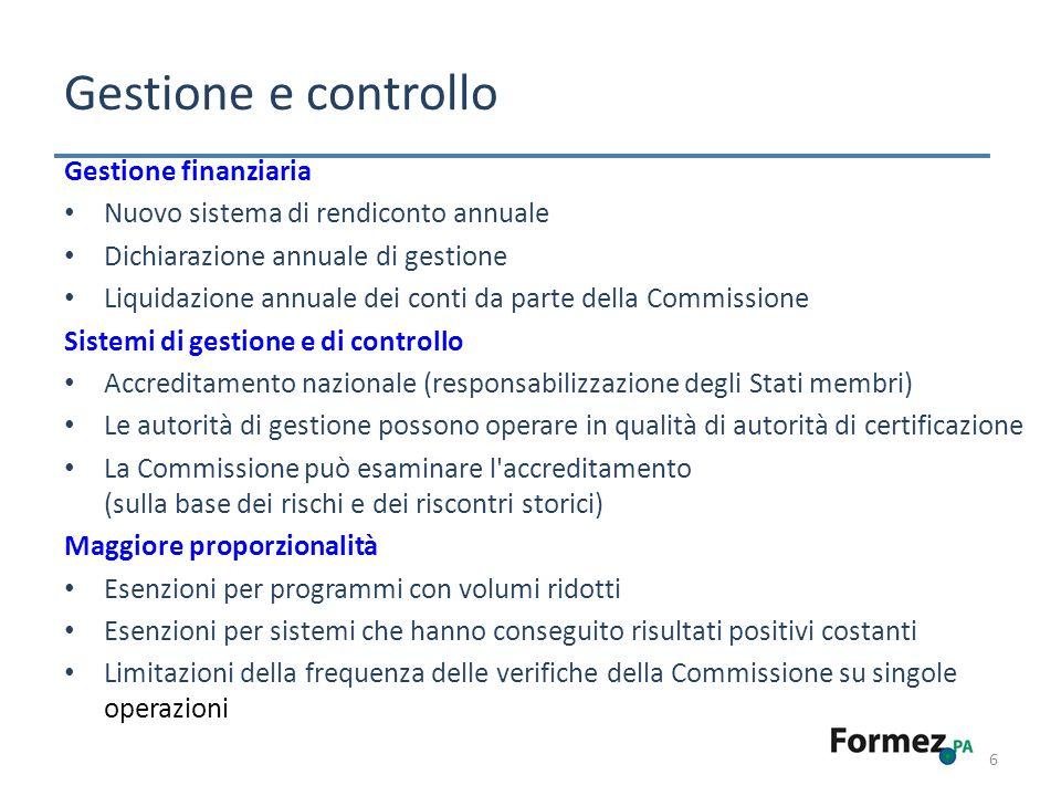 6 Gestione e controllo Gestione finanziaria Nuovo sistema di rendiconto annuale Dichiarazione annuale di gestione Liquidazione annuale dei conti da pa