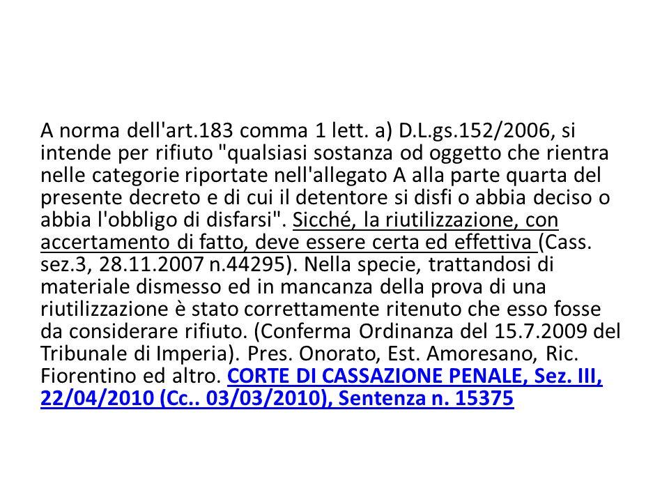 A norma dell art.183 comma 1 lett.