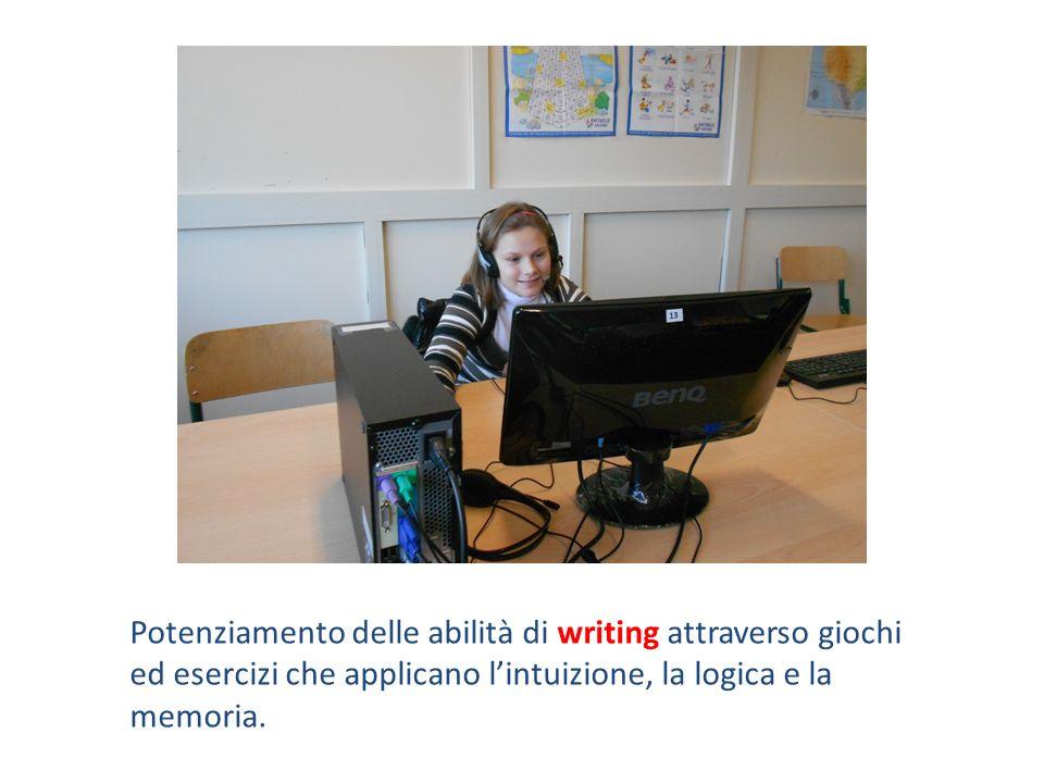 Potenziamento delle abilità di writing attraverso giochi ed esercizi che applicano lintuizione, la logica e la memoria.