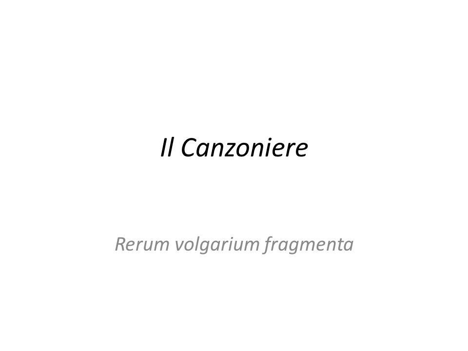 Il Canzoniere Rerum volgarium fragmenta