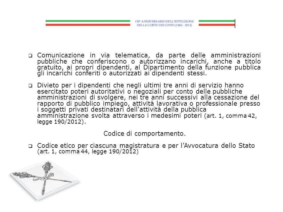 Comunicazione in via telematica, da parte delle amministrazioni pubbliche che conferiscono o autorizzano incarichi, anche a titolo gratuito, ai propri