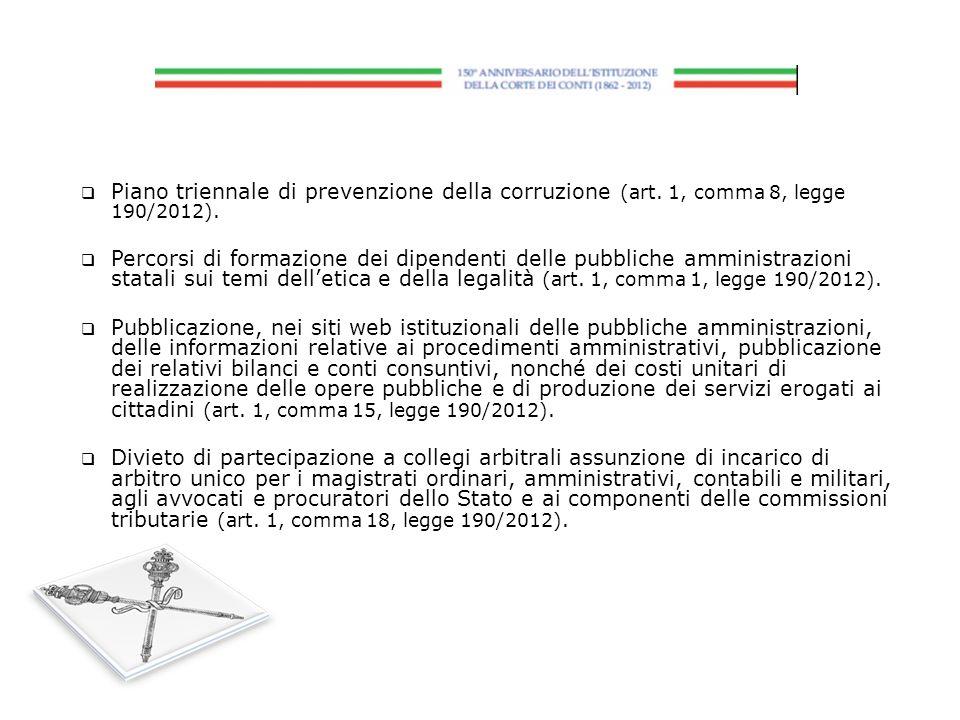 Piano triennale di prevenzione della corruzione (art. 1, comma 8, legge 190/2012). Percorsi di formazione dei dipendenti delle pubbliche amministrazio