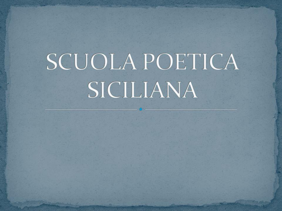 Comunanza di temi e di stile caposcuola: Iacopo da Lentini, il Notaio.