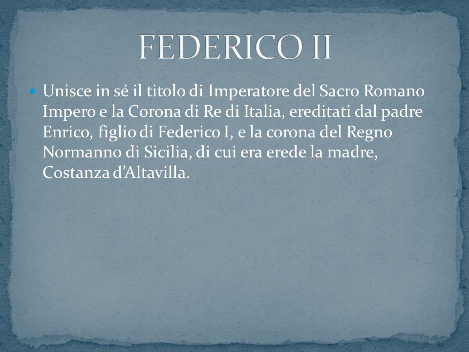 Unisce in sé il titolo di Imperatore del Sacro Romano Impero e la Corona di Re di Italia, ereditati dal padre Enrico, figlio di Federico I, e la coron