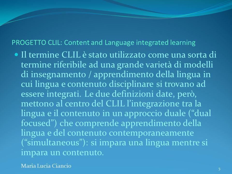 PROGETTO CLIL: Content and Language integrated learning AMBIENTE DI APPRENDIMENTO.