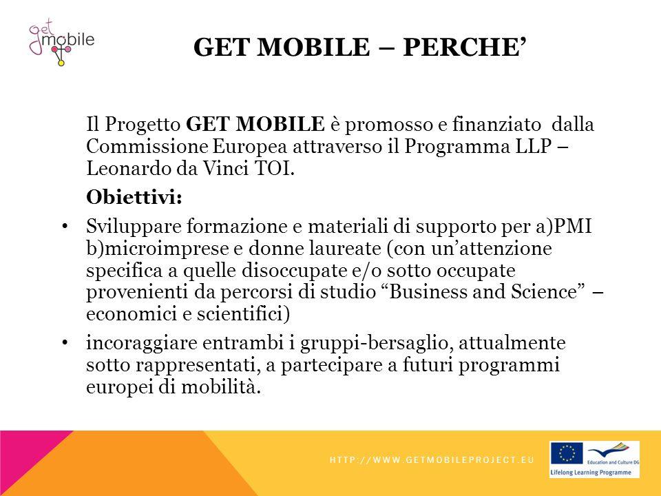 GET MOBILE – PERCHE Il Progetto GET MOBILE è promosso e finanziato dalla Commissione Europea attraverso il Programma LLP – Leonardo da Vinci TOI. Obie