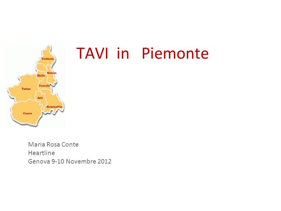 TAVI IN PIEMONTE: Centri pubblici autorizzati Case di Cura accreditate Molinette Mauriziano Villa M Pia S.
