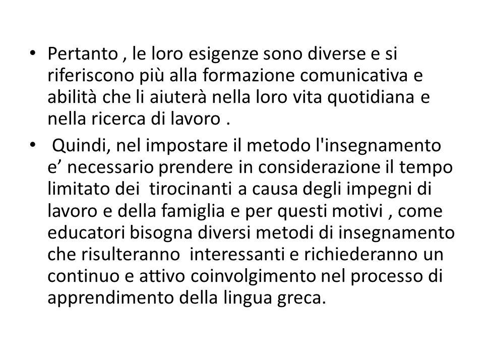 L obiettivo è la conoscenza testuale di circostanza e convenzioni sociali di ogni sottosezione di testo.