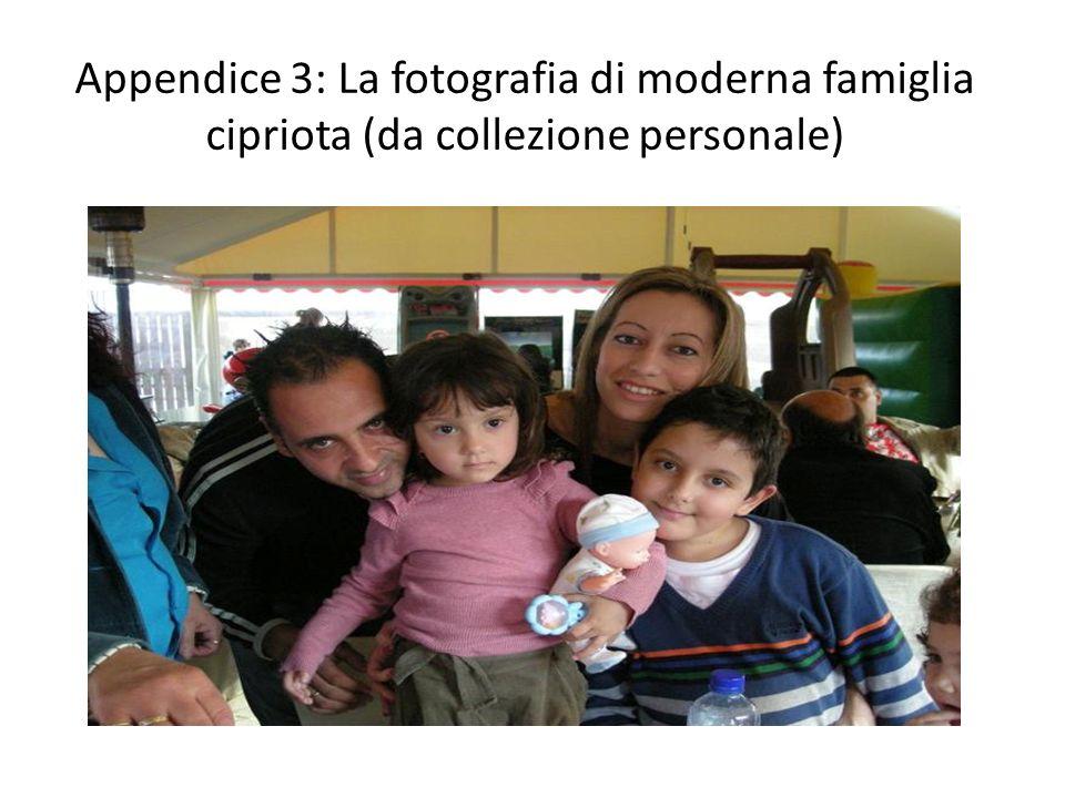Appendice 3: La fotografia di moderna famiglia cipriota (da collezione personale)