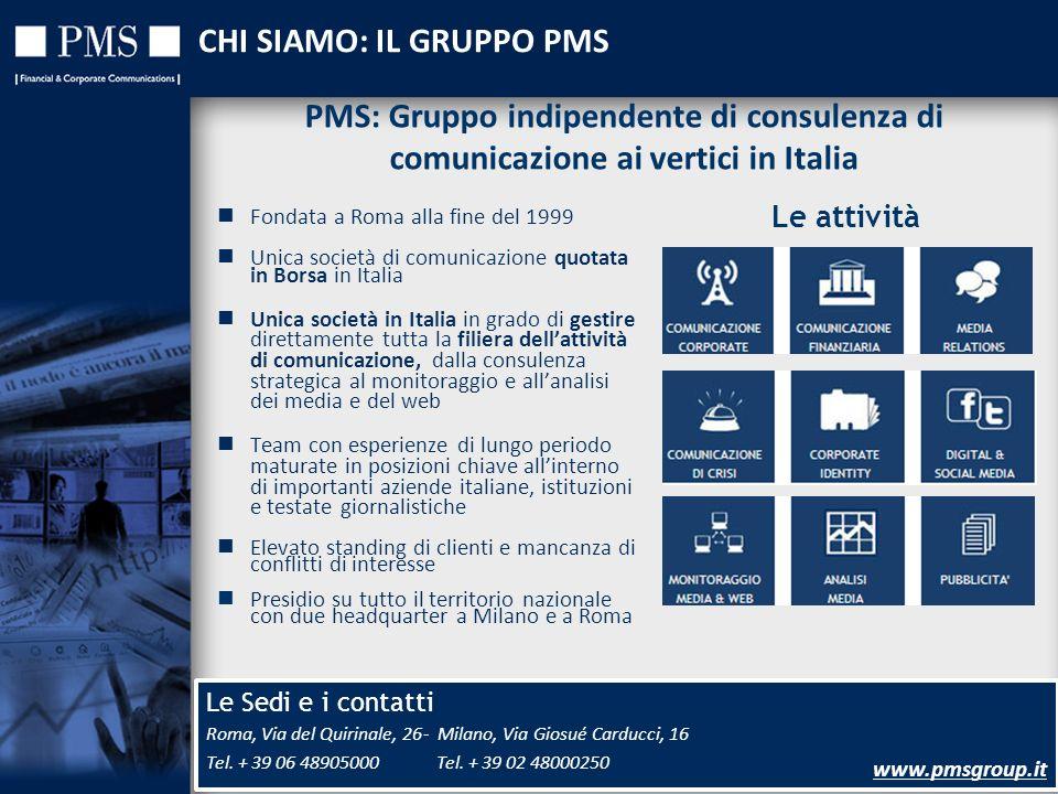 5 Le Sedi e i contatti 5 Roma, Via del Quirinale, 26 Tel. + 39 06 48905000 - Milano, Via Giosué Carducci, 16 Tel. + 39 02 48000250 www.pmsgroup.it CHI