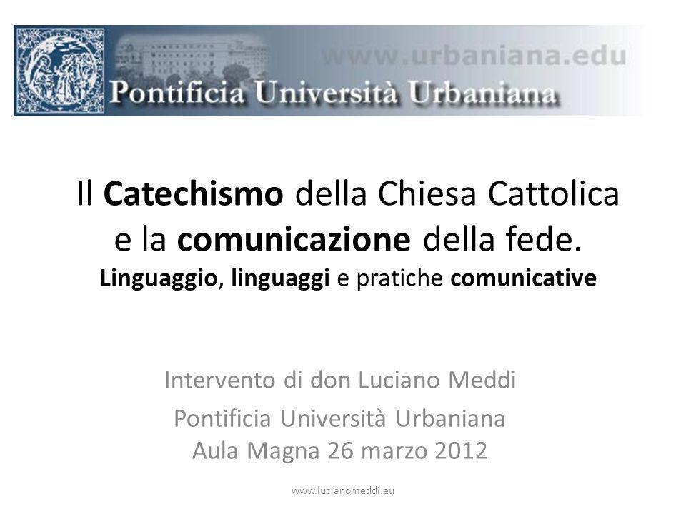 Il Catechismo della Chiesa Cattolica e la comunicazione della fede.