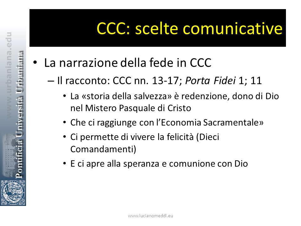 CCC: scelte comunicative La narrazione della fede in CCC – Il racconto: CCC nn.