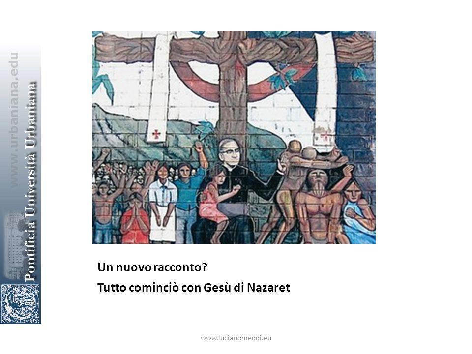 Un nuovo racconto? Tutto cominciò con Gesù di Nazaret www.lucianomeddi.eu