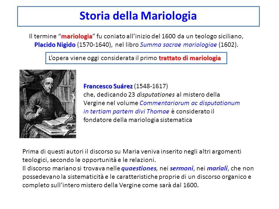 Storia della Mariologia mariologia Placido Nigido Il termine mariologia fu coniato allinizio del 1600 da un teologo siciliano, Placido Nigido (1570-16