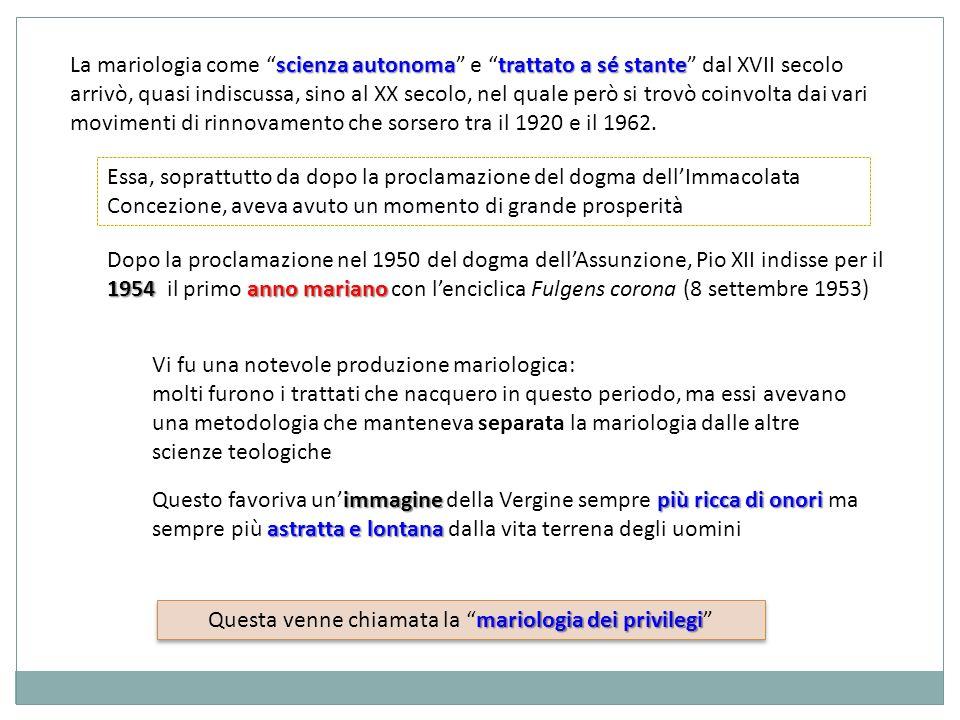 scienza autonomatrattato a sé stante La mariologia come scienza autonoma e trattato a sé stante dal XVII secolo arrivò, quasi indiscussa, sino al XX s