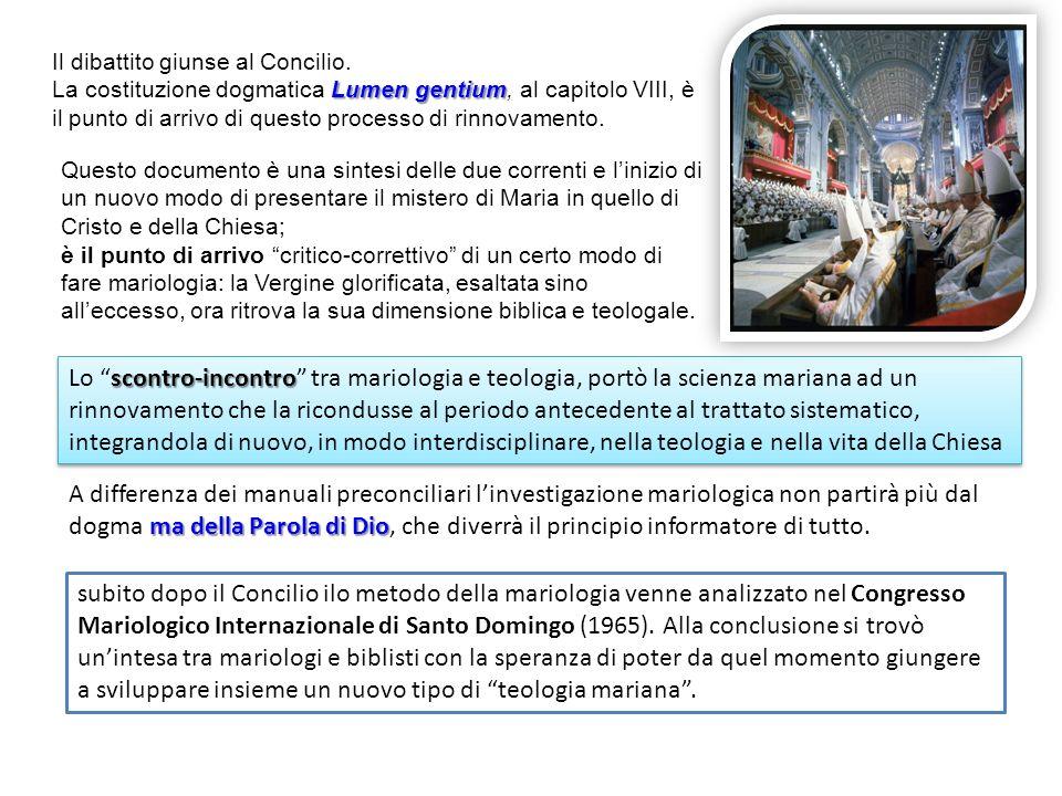subito dopo il Concilio ilo metodo della mariologia venne analizzato nel Congresso Mariologico Internazionale di Santo Domingo (1965). Alla conclusion