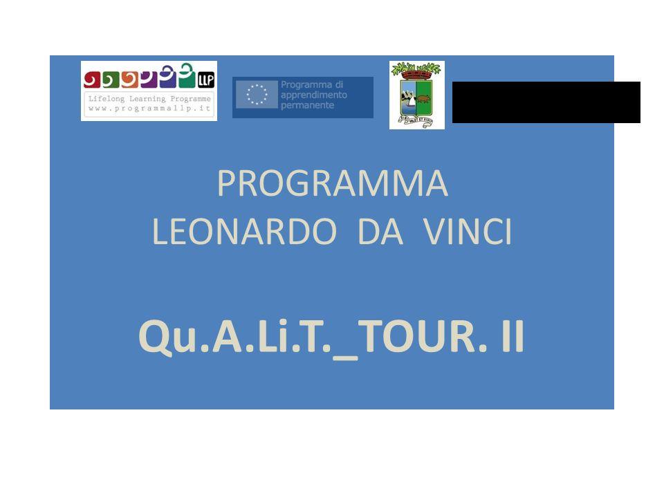PROGRAMMA LEONARDO DA VINCI Qu.A.Li.T._TOUR. II