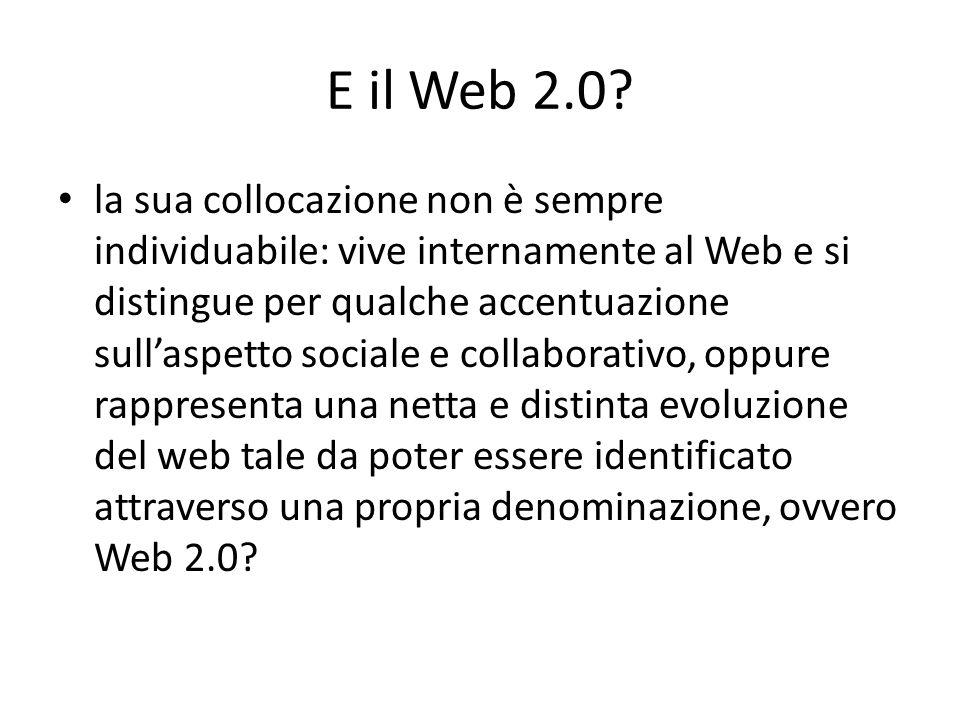 E il Web 2.0.